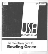 Bicentennial New Citizens Guide to Bowling Green 1976