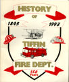 History of Tiffin Fire Department 1843-1993