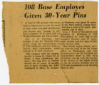 '108 Base Employes Given 30-Year Pins' article