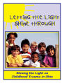 Letting the light shine through shining the light on childhood trauma in Ohio.