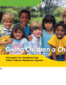 Giving children a chance strategies for implementing Ohio's school readiness agenda.