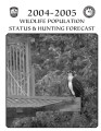 Wildlife population status and hunting forecast