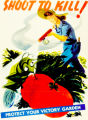 'Shoot to Kill, Protect Your Victory Garden' poster