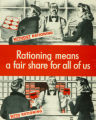 'Rationing Means a Fair Share for All of Us' poster