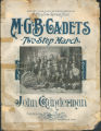 M. G. B. Cadets Two Step March